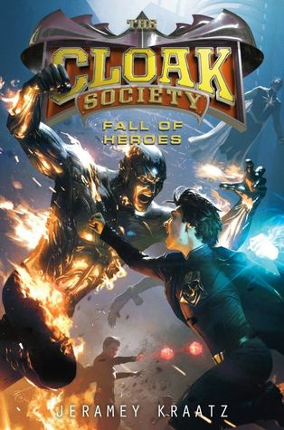 Fall of Heroes (The Cloak Society, #3)
