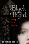 Black as Night (A Fairy Tale Retold #2)
