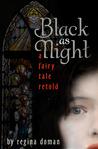 Black as Night by Regina Doman