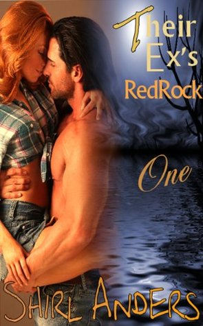 Their Ex's Redrock Part One