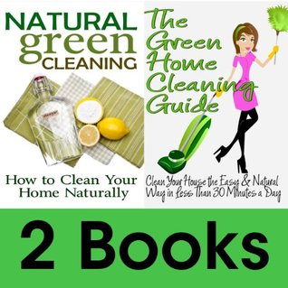 Book Package: The Green Home Cleaning Guide: Clean Your House The Easy And  Natural Way In ...