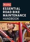 Bicycling Essential Road Bike Maintenance Handbook