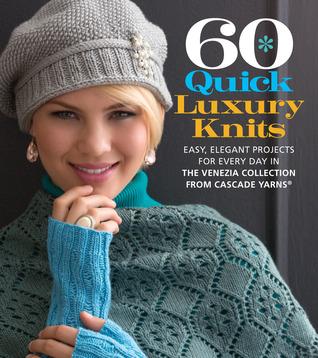 dba4127b49f 60 Quick Luxury Knits  Easy