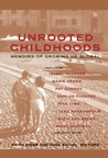 Unrooted Childhoods: Memoirs of Growing Up Global