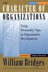 The Character of Organizations: Using Personality Type in Organization Development