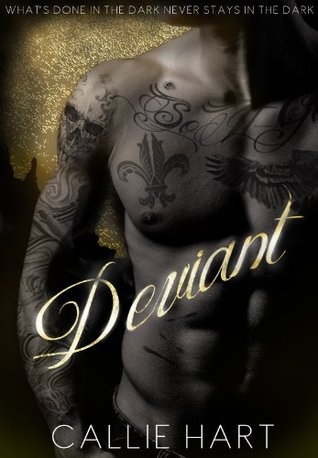 Deviant (Blood & Roses, #1) by Callie Hart