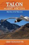Flight for Life (Talon #3)