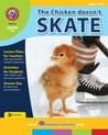 The Chicken Doesn't Skate Novel Study Gr. 5-6