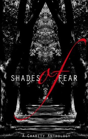 Shades of Fear by Dara Ratner Rochlin
