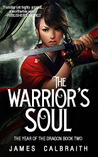 The Warrior's Soul (The Year of the Dragon, #2)