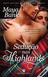 Sedução nas Highlands by Maya Banks