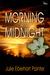 Morning After Midnight
