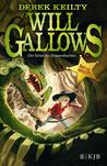 Will Gallows - Der Schrei des Donnerdrachen by Derek Keilty