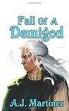 Fall of a Demigod