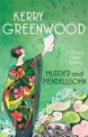 Murder and Mendelssohn (Phryne Fisher Mystery #20)