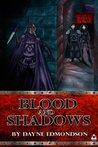 Blood and Shadows (Shadow Trilogy #1)