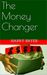 The Money Changer by Harry Bryer