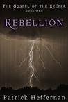 Rebellion: The Gospel of the Keeper