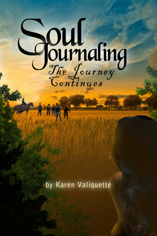 Soul Journaling - The Journey Continues