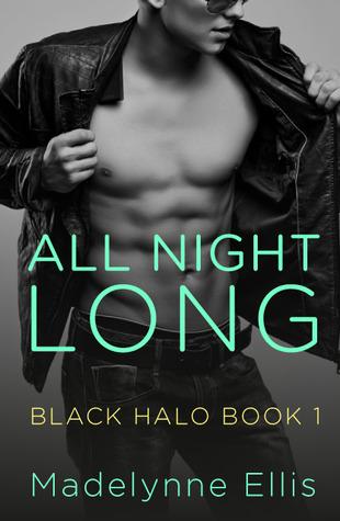All Night Long (Black Halo #1)