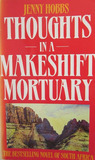 Thoughts in a Makeshift Mortuary