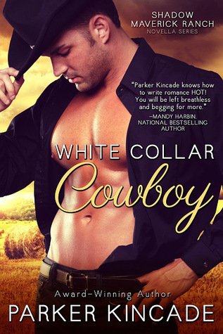 White Collar Cowboy by Parker Kincade