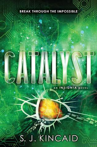 Catalyst(Insignia 3)