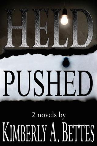 Held & Pushed (Held, #1-2)