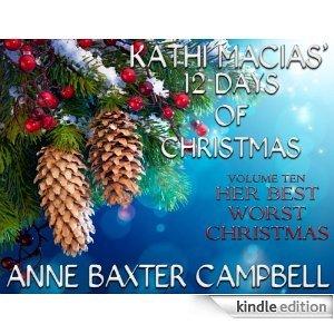 Her Best Worst Christmas (Kathi Macias' 12 Days of Christmas #10)