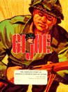 GI Joe: The Complete Story of America's Favorite Man of Action