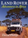 Land Rover Adventures in Africa