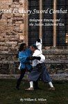 16th Century Sword Combat: Bolognese Fencing and the Italian Sidesword Era