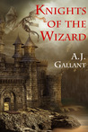 Knights of the Wizard (Of Knights and Wizards, #2)