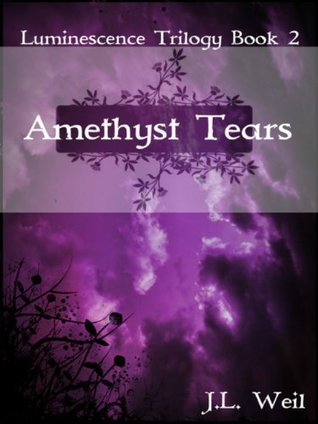 Amethyst Tears(Luminescence Trilogy 2)
