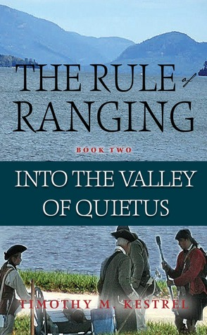 Into the Valley of Quietus (The Rule of Ranging, #2)
