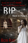 RIP (Rest In Peace) (CUL8R Time Travel Mystery, #4)