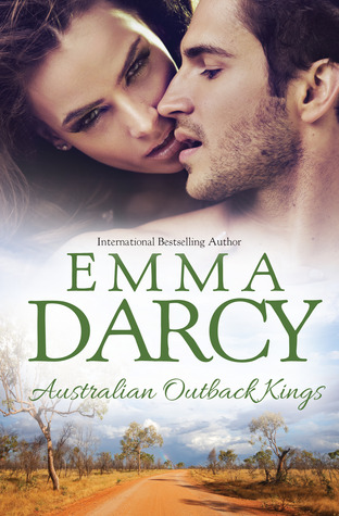 Australian Outback Kings: The Cattle King's Mistress / The Playboy King's Wife / The Pleasure King's Bride
