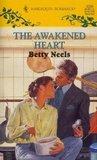 The Awakened Heart by Betty Neels