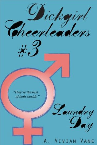 Dickgirl Cheerleaders #3: Laundry Day