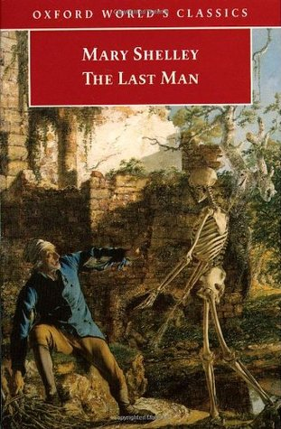 The Last Man by Mary Wollstonecraft Shelley