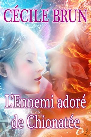 L'Ennemi adoré de Chionatée por Cécile Brun