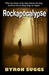 Rockapocalypse by Byron Suggs
