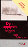 Download ebook Den upplysta stigen by Kjell Eriksson