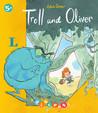 Troll und Oliver by Adam Stower