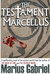 The Testament of Marcellus by Marius Gabriel