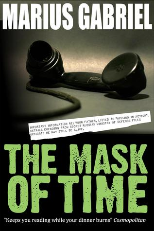 The Mask Of Time by Marius Gabriel