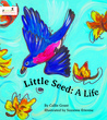 Little Seed: A Life