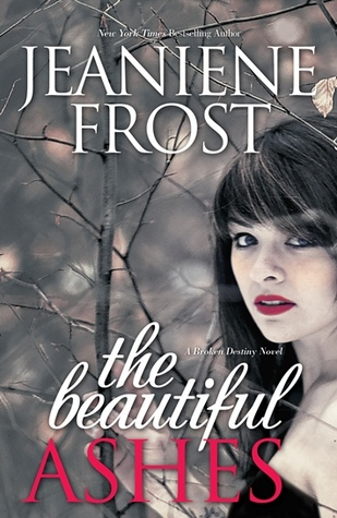 Book Review: Jeaniene Frost's The Beautiful Ashes