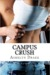 Campus Crush by Ashelyn Drake