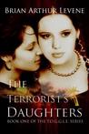 Download The Terrorist's Daughters (T.O.G.G.L.E., #1)